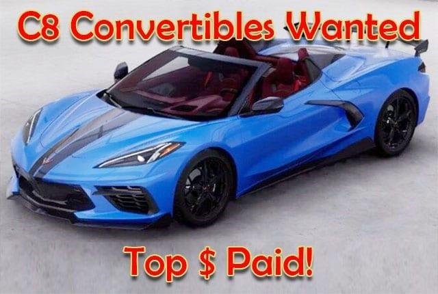 c8 convertible wanted
